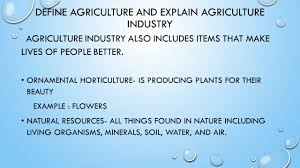 determining the history of agriculture define agriculture and