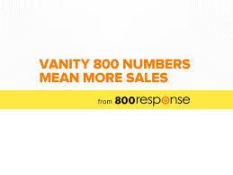 Vanity 800 Numbers For Sale Vanity 800 Numbers Mean More Sales