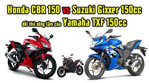 cbr 150cc honda cbr 150cc và suzuki gixxer 150cc đối thủ xứng tầm của yamaha