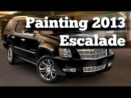 how to paint 2013 cadillac escalade youtube