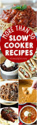 Main Dish Crock Pot Recipes - more than 30 slow cooker recipes cooker recipes main dishes and