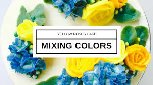 mixing colors for yellow roses and hydrangeas flower clouds cake