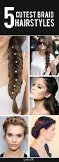 Badass Hairstyles For Girls by Top 5 Cutest Braid Hairstyles For The Season