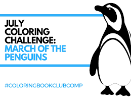 july coloring challenge march of the penguins the coloring book