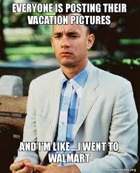 Meme Vacation - everyone is posting their vacation pictures and i m like i went