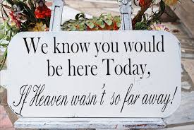 wedding memorial sign we you would be here today wedding sign stencil 3 sizes