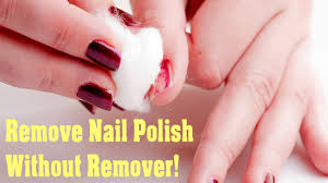 how to remove nail polish without nail polish remover four easy