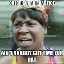 Color Guard Memes - memes for obsessed color guard kids home facebook