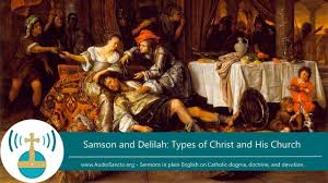 samson and delilah types of christ and his church youtube