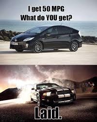 You Get A Car Meme - muscle car memes i get 50 mpg muscle car fan