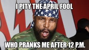 April Fools Day Meme - april fool memes prank funny troll memes for instagram