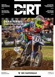 inside dirt issue 4 mx nationals by mx nationals issuu