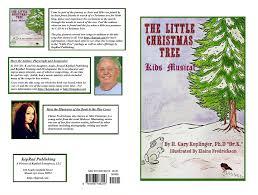 the little christmas tree kids u0027 musical by gary keplinger 9 95