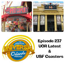 unofficial universal orlando podcast 237 uor latest u0026 usf