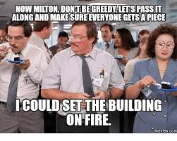 Milton Meme - now milton dont be greedy lets pass it along and makesure everyone