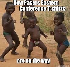 Pacers Meme - meme maker new pacers eastern conference t shirts are on the way