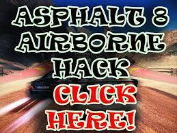 asphalt 8 hack get asphalt airborne 8 cheats hack tool for free