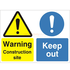 warning construction site keep out sign information signs