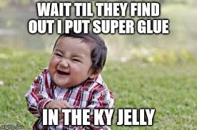 Ky Jelly Meme - evil toddler meme imgflip