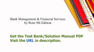 practice test bank for bank management u0026 financial services by