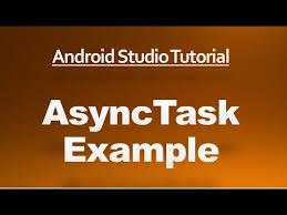 asynctask android exle android studio tutorial 65 asynctask exle