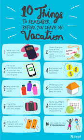 10 things to remember before you leave on vacation