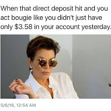 Me On Payday Meme - follow badgalronnie funny pinterest funny stuff