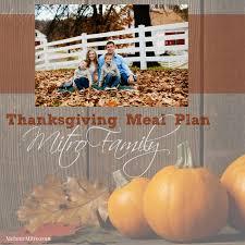 thanksgiving meal plans mitro family thanksgiving meal plan melanie mitro