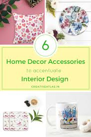 6 home decor accessories to accentuate interior design home