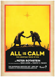 all is calm the christmas truce of 1914 100 years of anzac for sa