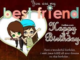 wonderful birthday wishes for best you are my friend happy birthday a wonderful birthday i wish