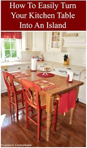 How To Make A Kitchen Table by Turn Your Kitchen Table Into A Farmhouse Island Exquisitely