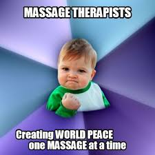 Massage Therapist Meme - 11 best massage love images on pinterest massage funny massage