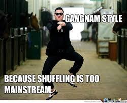 oppa gangnam style by mozziedoo meme center