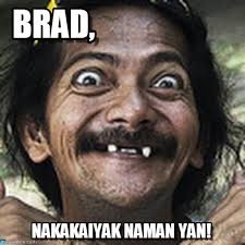 Brad Meme - brad ha meme on memegen
