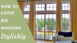 Home Decor Solutions How To Cover Big Windows Stylishly Home Decor Solutions