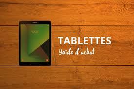 quel format ebook pour tablette android guide achat quelle tablette choisir pour travailler et prendre