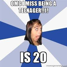 Teen Pregnancy Meme - all the things wrong about turning 19