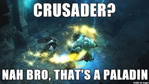 Diablo 3 Memes - d3 crusader meme on imgur