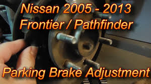 nissan frontier performance parts nissan frontier parking brake adjustment youtube