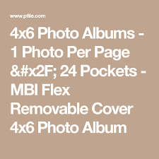 small photo albums 4x6 4x6 photo albums 1 photo per page 24 pockets mbi flex