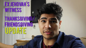 ex jehovah s witness celebrates thanksgiving friends giving