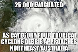 Debbie Meme - tropical cyclone debbie approaches australia memenews