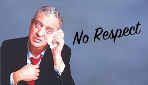 Rodney Dangerfield Memes - we get no respect why sourcing is the rodney dangerfield of the