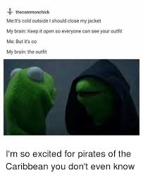 It S So Cold Meme - the commonchick me it s cold outside i should close my jacket my