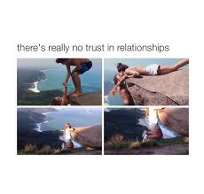 No Trust Meme - the best trust issues memes memedroid