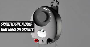 How Does Gravity Light Work A Gravity Powered Lamp That Runs Without Electricity Healthy News