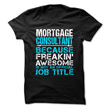 Mortgage Consultant Job Description Deal Of The Day Mis Manager U2013 Freaking Superior At Alabamatshirts