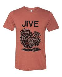 jive turkey t shirt thanksgiving t shirt turkey