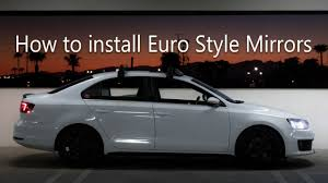 car volkswagen side view how to install euro style side view mirrors on apr tuned vw mk6